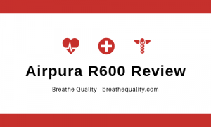 Airpura R600 Air Purifier: Trusted Review & Specs