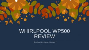 Whirlpool WP500 Air Purifier: Trusted Review & Specs