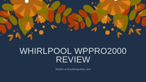Whirlpool WPPRO2000 Air Purifier: Trusted Review & Specs