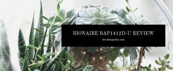 Bionaire BAP1412-U Air Purifier: Trusted Review & Specs
