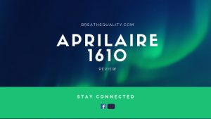 Aprilaire 1610 Air Purifier: Trusted Review & Specs