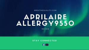 Aprilaire Allergy9550 Air Purifier: Trusted Review & Specs