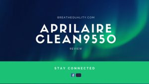 Aprilaire Clean9550 Air Purifier: Trusted Review & Specs