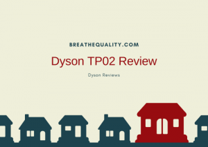 Dyson TP02 Air Purifier: Trusted Review & Specs